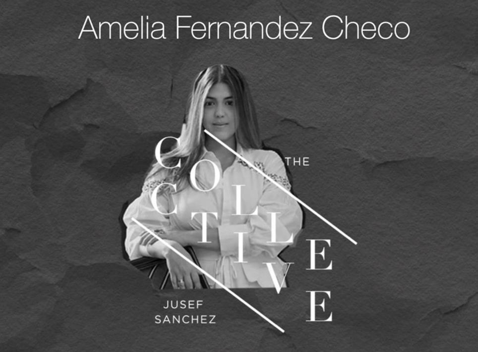 Amelia Fernández, The Collective by Jusef Sánchez