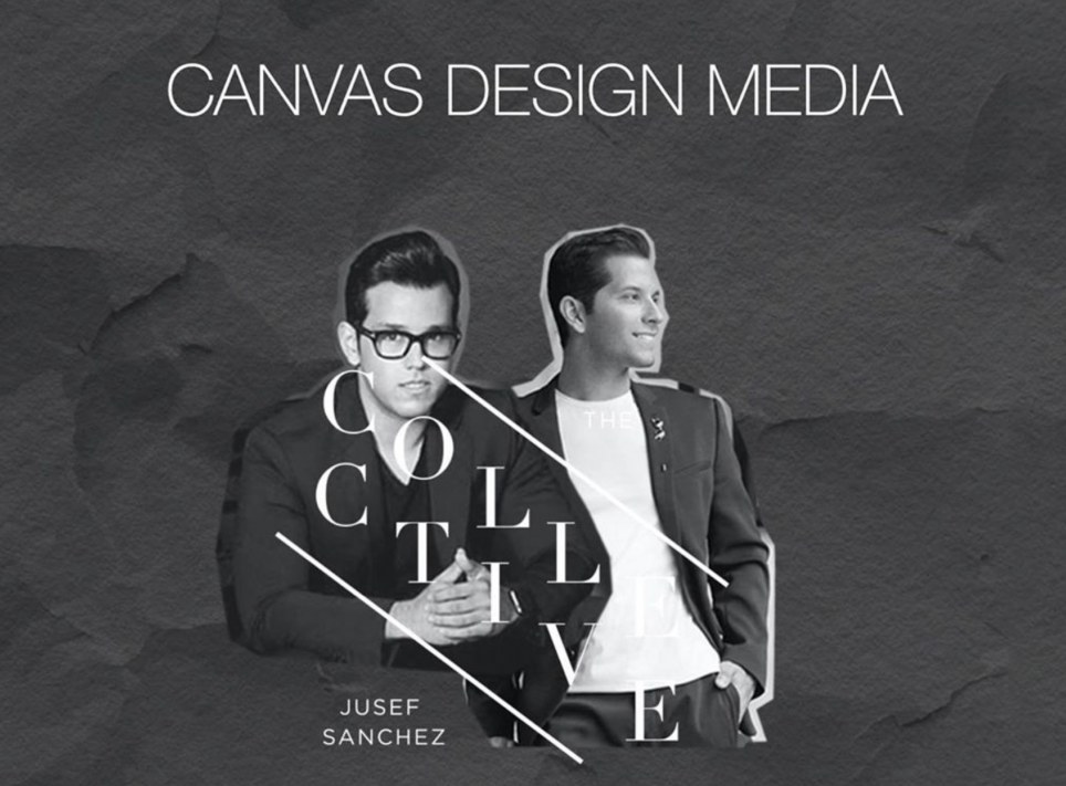 Canvas Design Media, The Collective by Jusef Sánchez
