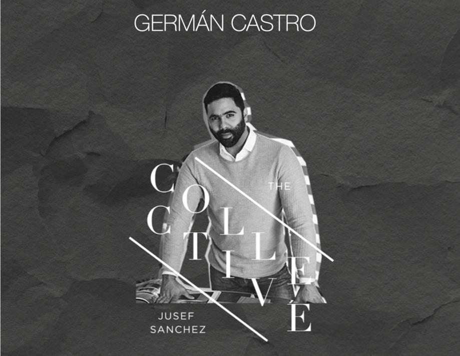 Diseñador Germán Castro, The Collective by Jusef Sánchez